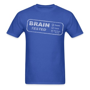 Brain tested test T-Shirts - Men's T-Shirt