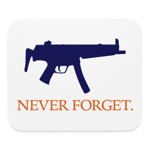 Never Forget (MP5) Mousepad - Mouse pad Horizontal