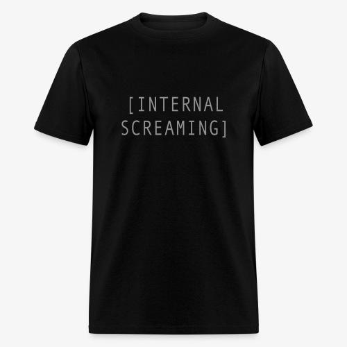 Internal Screaming - Men's T-Shirt