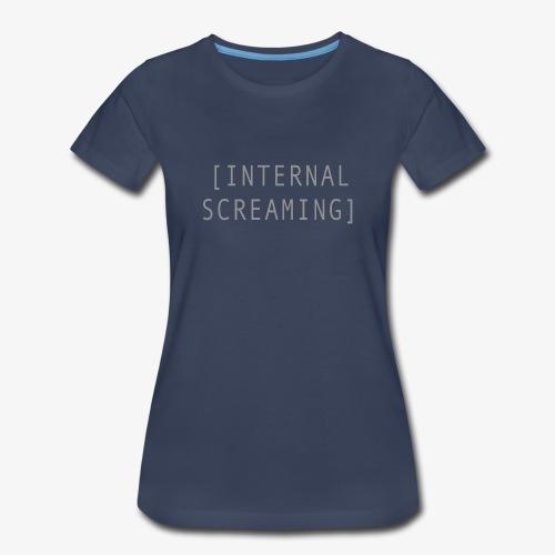 Internal Screaming - Women's Premium T-Shirt