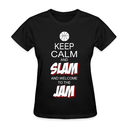Keep Calm and Slam - Women's T-Shirt