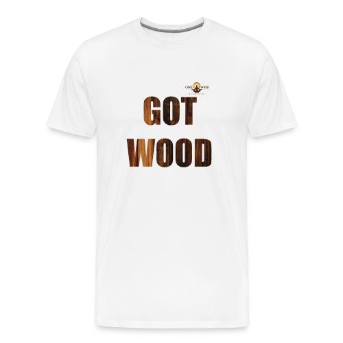 Got Wood Woodworking T Shirt - Men's Premium T-Shirt