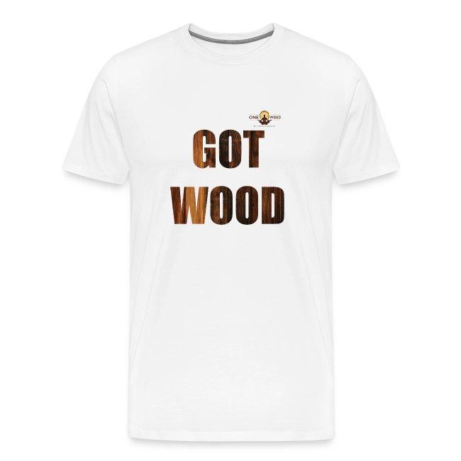 Got Wood Woodworking T Shirt