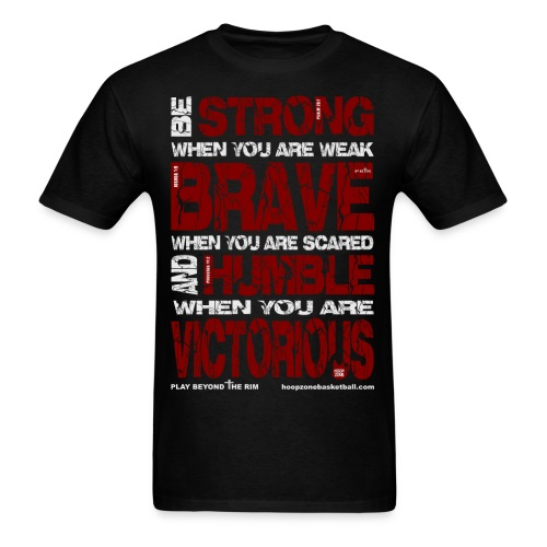 BE STRONG w/light art - Men's T-Shirt