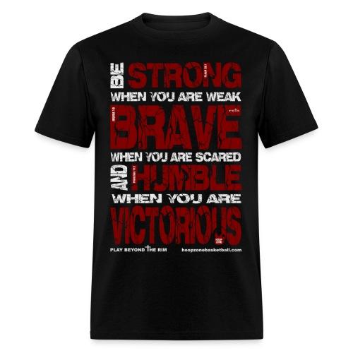 BE STRONG w/light art 2 sides - Men's T-Shirt