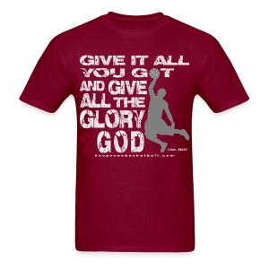 Give It All w/light art - Men's T-Shirt
