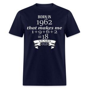 Born in 1962 - Men's Tee - Men's T-Shirt