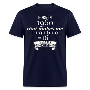 Born in 1960 - Men's Tee - Men's T-Shirt
