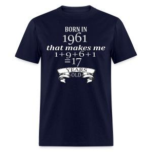 Born in 1961 - Men's Tee - Men's T-Shirt