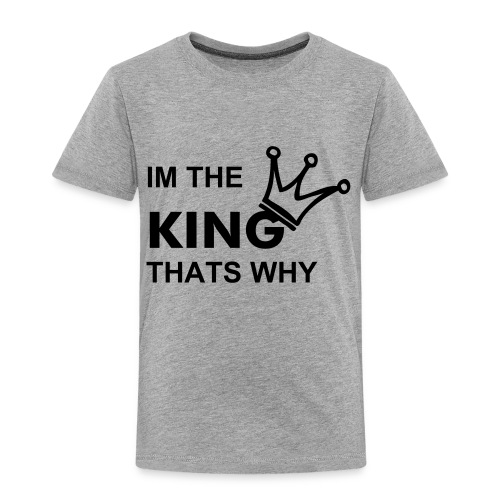 King - Toddler Premium T-Shirt