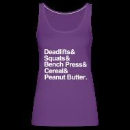Tanks ~ Women's Premium Tank Top ~ Women's Tank: Deadlifts Squats Bench Press Cereal Peanut Butter