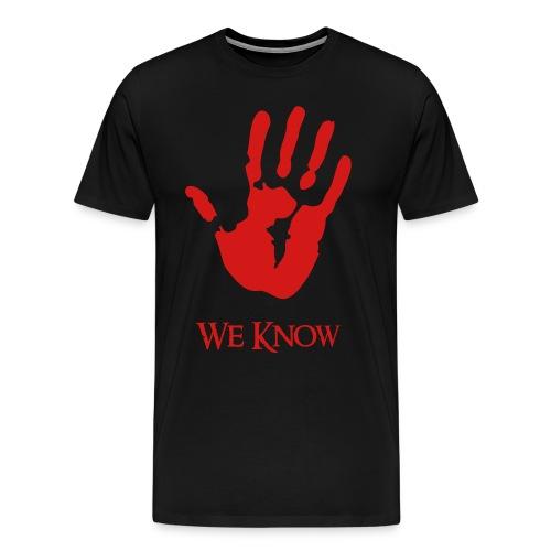 We know - Men's Premium T-Shirt