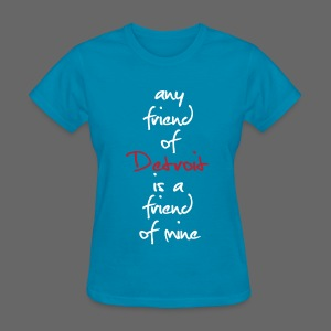 Friend of Detroit - Women's T-Shirt