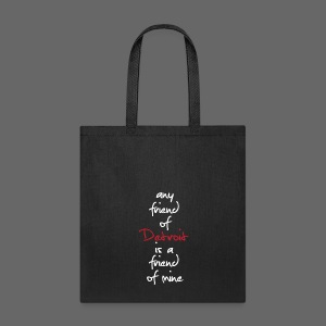 Friend of Detroit - Tote Bag