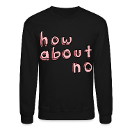 Long Sleeve Shirts ~ Crewneck Sweatshirt ~ Article 100934677