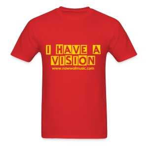 I Have A Vision - Men's T-Shirt