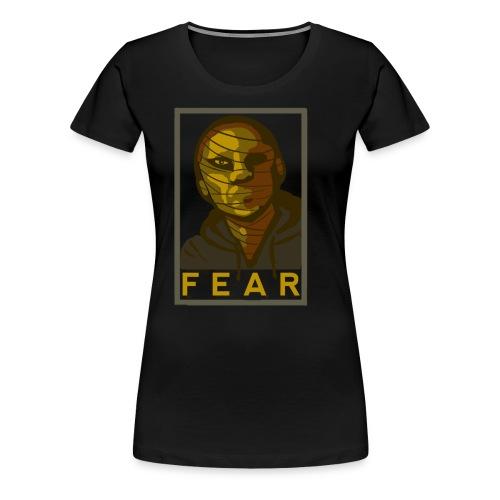 Fear Female - Women's Premium T-Shirt