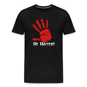 Hi Hater! Male - Men's Premium T-Shirt