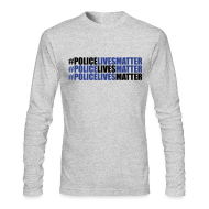 Long Sleeve Shirts ~ Men's Long Sleeve T-Shirt by American Apparel ~ #PoliceLivesMatter