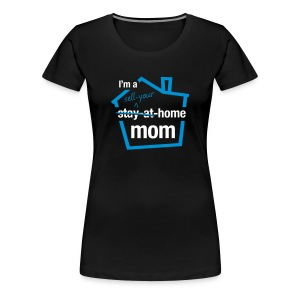 Sell Your Home Mom Premium - Women's Premium T-Shirt