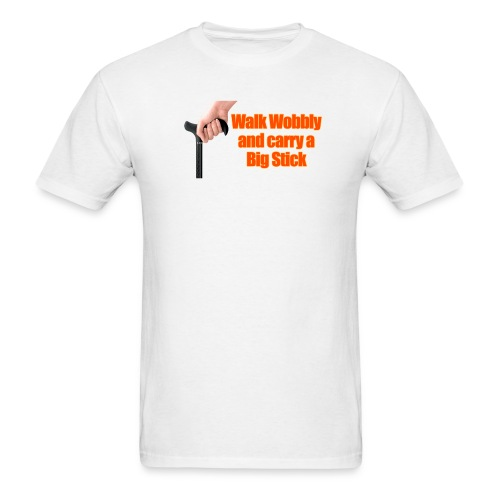 Walk wobbly - Men's T-Shirt