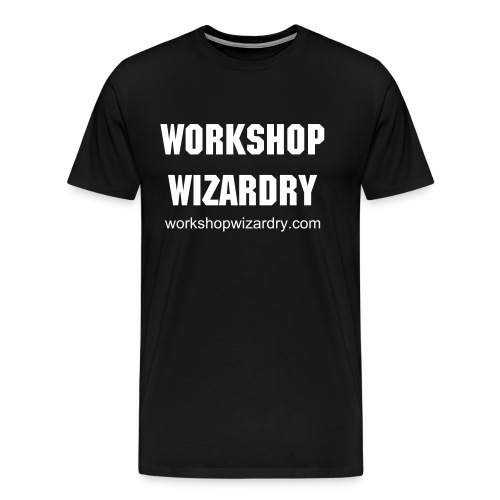 Workshop Wizardry - Economy - Men's Premium T-Shirt