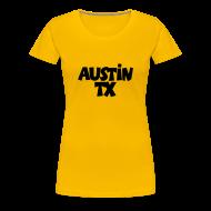 Women's T-Shirts ~ Women's Premium T-Shirt ~ Austin TX T-Shirt (Women Yellow/Black)