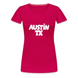 Austin TX T-Shirt (Women Pink/White) - Women's Premium T-Shirt