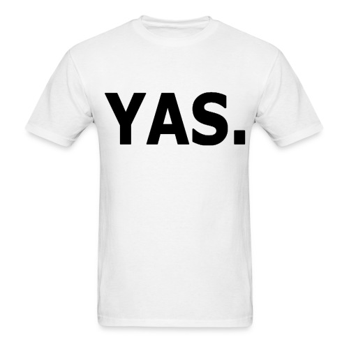 Yas - Men's T-Shirt