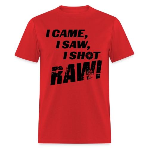 I came, I saw, I shot RAW! - Men's T-Shirt