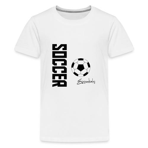 Soccer Essentials  - Kids' Premium T-Shirt