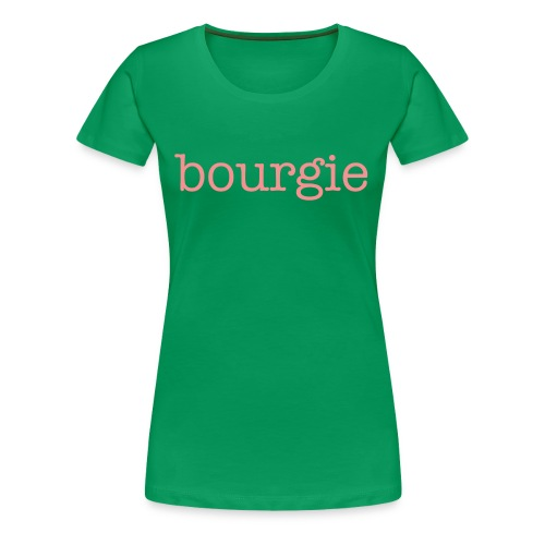 Bourgie - Pink and Green - Women's Premium T-Shirt