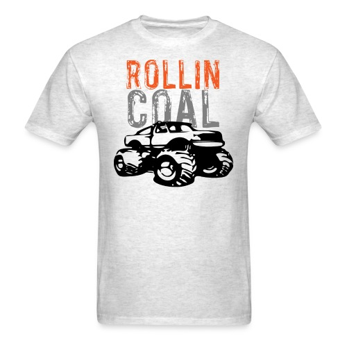 Rollin' Coal - Men's T-Shirt