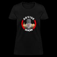 T-Shirts ~ Women's T-Shirt ~ Women's Advise Show Logo