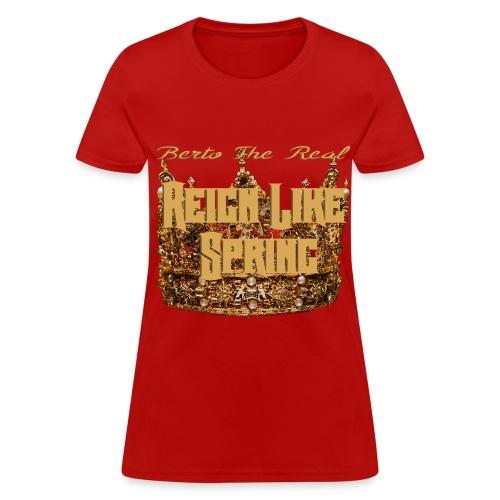 Women's BTR Reign Like Spring - Women's T-Shirt