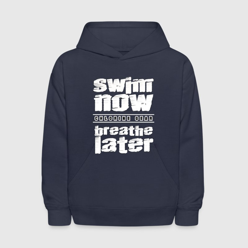 Swim Now, Breathe Later - Kids' Hoodie