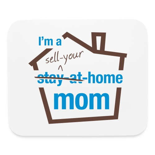 Sell Your Home Mom Pad - Mouse pad Horizontal