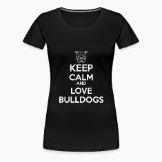 Keep Calm Bulldogs Women's T-Shirts
