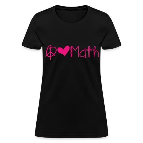 Peace love math pink image - Women's T-Shirt
