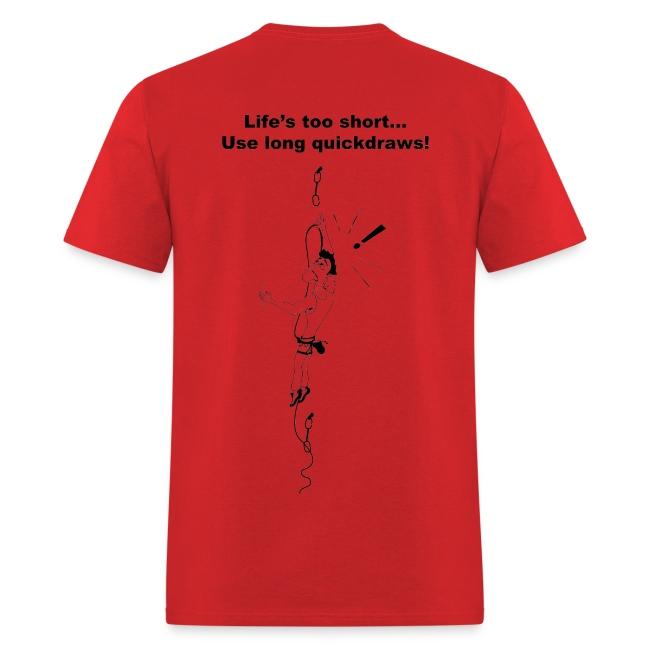 Rock Climbing T shirt - Use Long Quickdraws