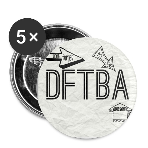 DFTBA Buttons - Buttons large 2.2'' (5-pack)