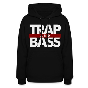 Trap and Bass Womens Hoodie - Women's Hoodie