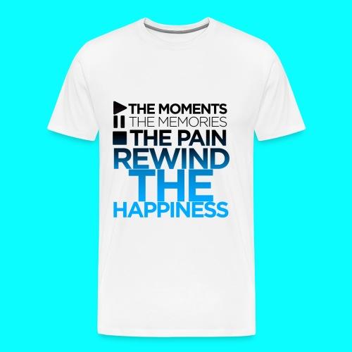 Mens TShirt - Rewind the Happiness - Men's Premium T-Shirt