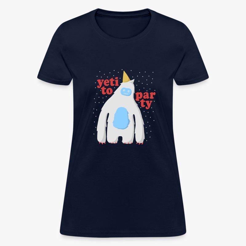 Yeti To Party - Women's T-Shirt