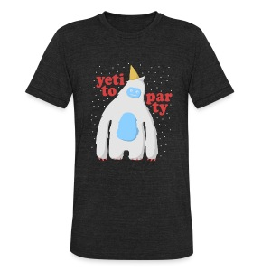 Yeti To Party - Unisex Tri-Blend T-Shirt by American Apparel