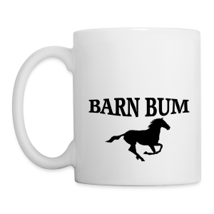 barn bum cup  - Coffee/Tea Mug