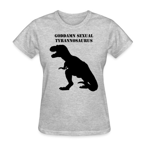 Goddamn Sexual T-Shirt - Women's T-Shirt