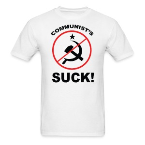 Commies Suck - Men's T-Shirt