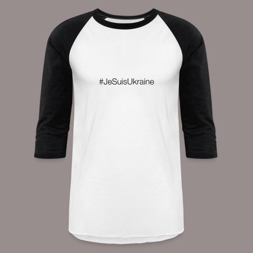 #JeSuisUkraine - Baseball T-Shirt