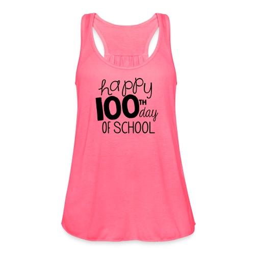 TeachersTshirts Happy 100th Day of School - Women's Flowy Tank Top by Bella